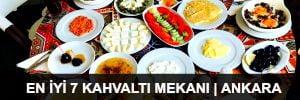 En İyi 7 Kahvaltı Mekanı | Ankara - 2015