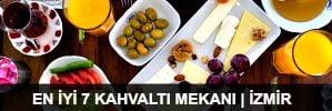 İzmir'in En İyi 7 Kahvaltı Mekanı | 2015
