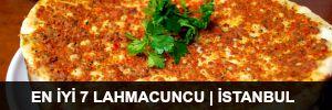 En İyi 7 Lahmacuncu | İstanbul - 2015