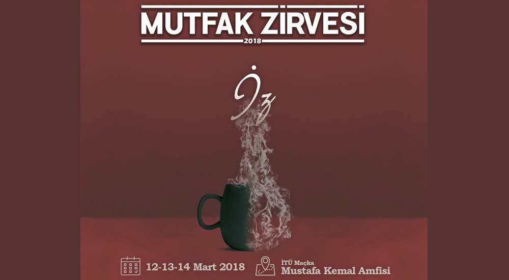 İTÜ Gastronomi Mutfak Zirvesi - 2018