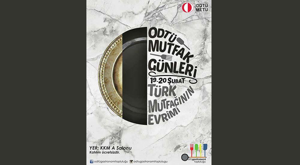 ODTÜ Mutfak Günleri 2018 Türk Mutfağının Evrimi