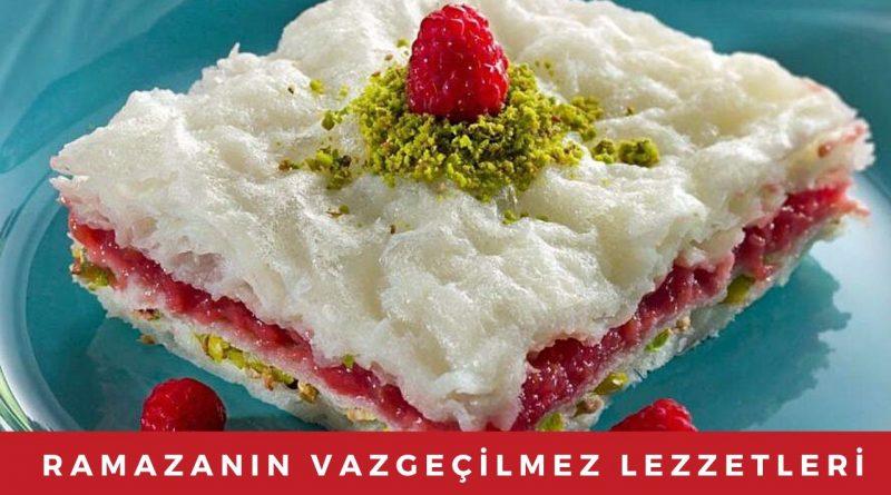 ramazan sofralarının 21 vazgeçilmez lezzeti